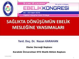 Yard. Doç. Dr.  Nazan KARAHAN