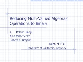 Reducing Multi-Valued Algebraic Operations to Binary