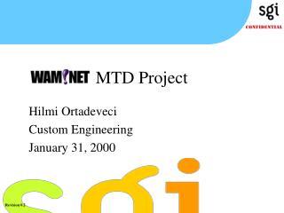 Hilmi Ortadeveci Custom Engineering January 31, 2000