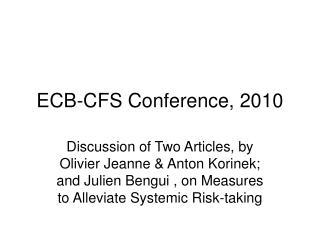 ECB-CFS Conference, 2010