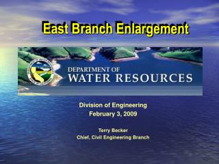 East Branch Enlargement