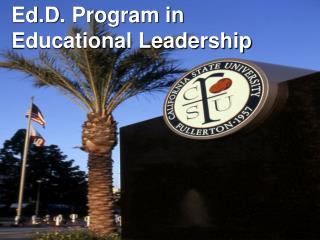 Ed.D . Program in Educational Leadership