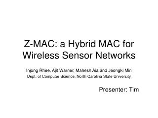 Z-MAC: a Hybrid MAC for Wireless Sensor Networks