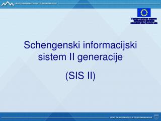 Schengenski informacijski sistem II generacije