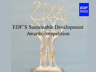 EDF'S Sustainable Development Awards competition
