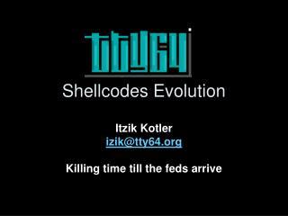 Shellcodes Evolution