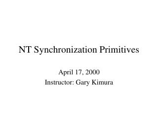 NT Synchronization Primitives