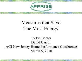 Measures that Save  The Most Energy