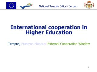 International cooperation in Higher Education Tempus, Erasmus Mundus, External Cooperation Window