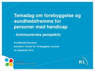 Temadag om forebyggelse og sundhedsfremme for personer med handicap - kommunernes perspektiv