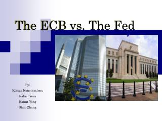 The ECB vs. The Fed