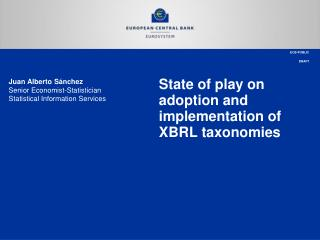 State of play on adoption and implementation of XBRL taxonomies