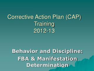Corrective Action Plan (CAP) Training 2012-13