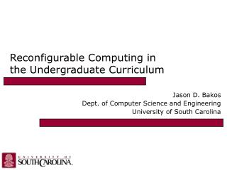 Reconfigurable Computing in the Undergraduate Curriculum