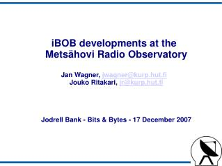 iBOB developments at the Metsähovi Radio Observatory