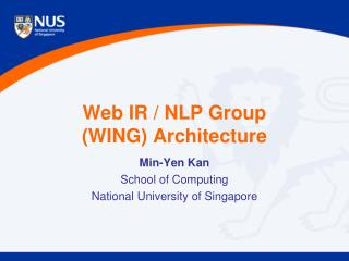 Web IR / NLP Group (WING) Architecture