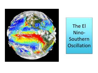 The El Nino-Southern Oscillation