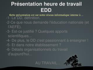 -1- Le DD, définition. -2-Ce que nous demande l'éducation nationale (et l'AEFE).