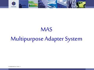 MAS Multipurpose Adapter System