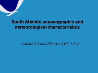 South Atlantic oceanographic and meteorological characteristics