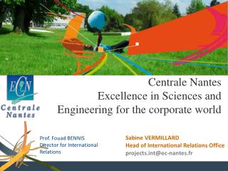 Centrale Nantes Excellence in Sciences and Engineering  for the corporate world