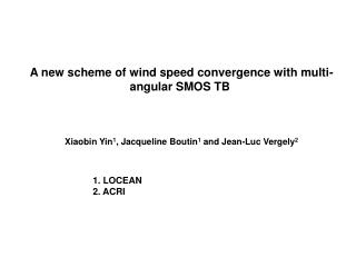 A new scheme of wind speed convergence with multi-angular SMOS TB