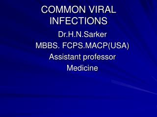 COMMON VIRAL INFECTIONS