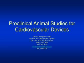 Preclinical Animal Studies for Cardiovascular Devices