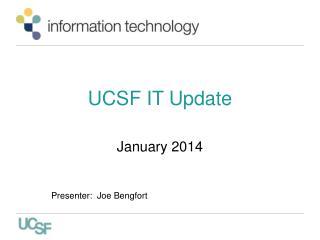 UCSF IT Update