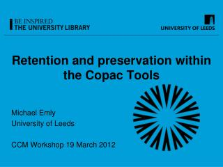 Retention and preservation within the Copac Tools