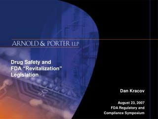 Drug Safety and  FDA  Revitalization   Legislation