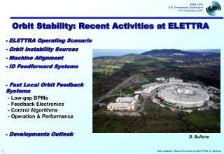 Orbit Stability: Recent Activities at ELETTRA