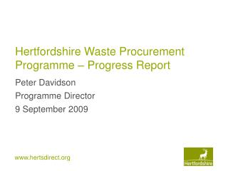 Hertfordshire Waste Procurement Programme – Progress Report