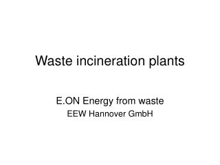 Waste incineration plants
