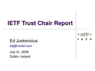 IETF Trust Chair Report
