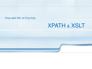 XPATH  &  XSLT