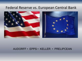 Federal Reserve vs. European Central Bank