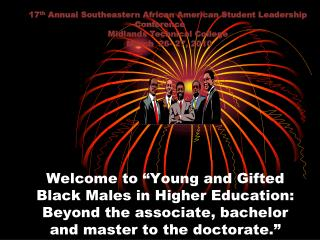 17 th  Annual Southeastern African American Student Leadership   Conference