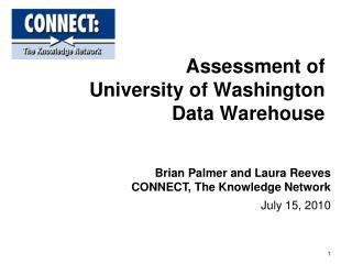 Assessment of  University of Washington Data Warehouse