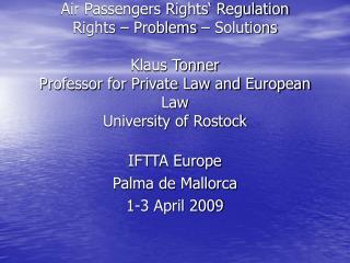 IFTTA Europe Palma de Mallorca 1-3 April 2009