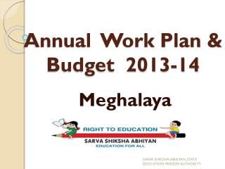 Annual  Work Plan & Budget  2013-14