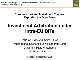 European Law and Investment Treaties: Exploring the Grey Areas