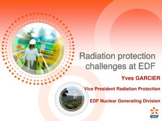 Radiation protection challenges at EDF
