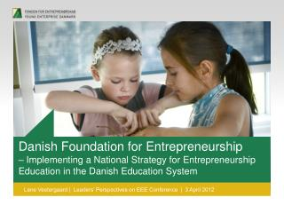 Danish Foundation for Entrepreneurship
