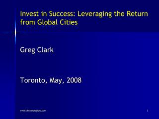 Invest in Success: Leveraging the Return from Global Cities