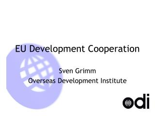 EU Development Cooperation