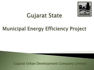 Gujarat State Municipal Energy Efficiency Project
