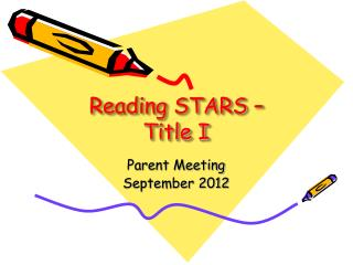 Reading STARS �  Title I