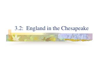 3.2:  England in the Chesapeake