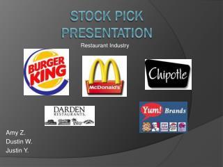 STOCK PICK PRESENTATION